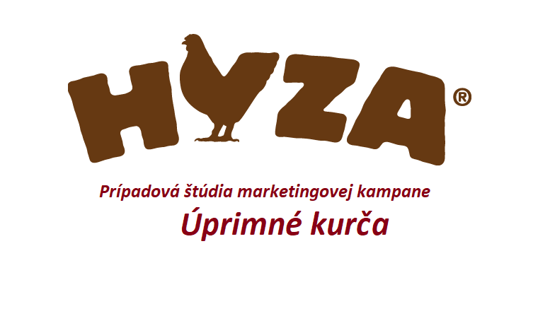 prípadová štúdia marketingová kampaň HYZA